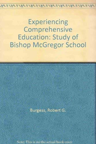 9780416351507: Experiencing Comprehensive Education: Study of Bishop McGregor School