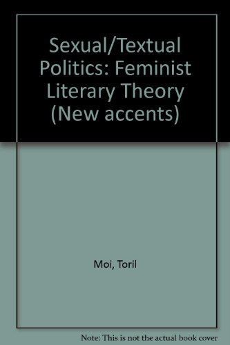 9780416353600: Sexual/Textual Politics: Feminist Literary Theory (New accents)