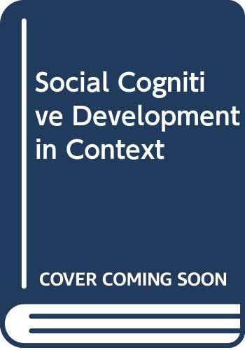 9780416357400: Social Cognitive Development in Context