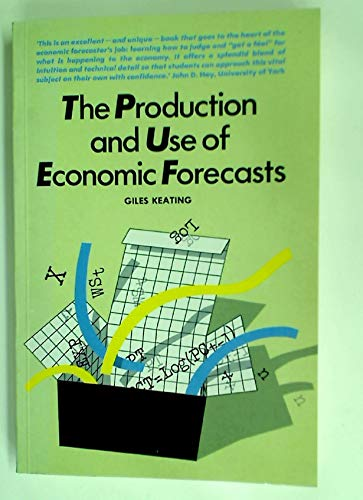 The Production and Use of Economic Forecasts: Keating Giles