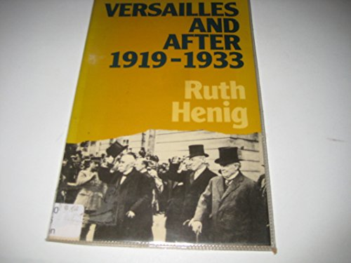 9780416360509: Versailles and after, 1919-1933 (Lancaster Pamphlets)