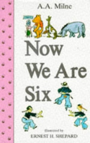 9780416362008: Now We Are Six (Winnie-the-Pooh)
