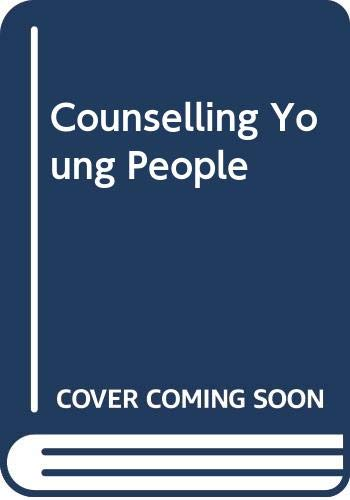 9780416362206: Counselling Young People