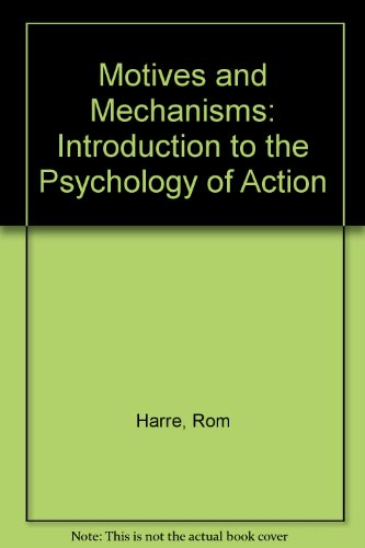 9780416362305: Motives and Mechanisms: Introduction to the Psychology of Action