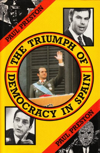 9780416363500: The Triumph of Democracy in Spain