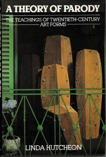 9780416370805: Theory of Parody: Teachings of Twentieth Century Art Forms