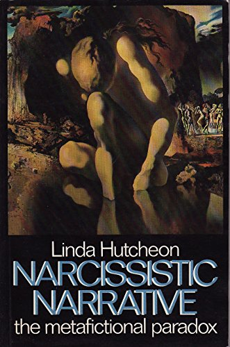 9780416371406: Narcissistic Narrative: The Metafictional Paradox