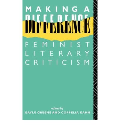 9780416374803: Making a Difference: Feminist Literary Criticism (New accents)