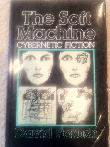 9780416378603: Soft Machine: Cybernetic Fiction