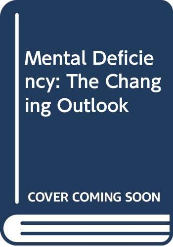 9780416381603: Mental Deficiency: The Changing Outlook