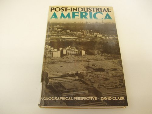 9780416382501: Post-industrial America: A Geographical Perspective