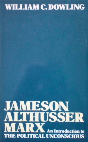 9780416384109: Jameson, Althusser, Marx: An Introduction to the Political Unconscious (University Paperbacks)