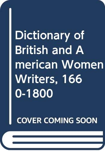 9780416389500: A Dictionary of British and American Women Writers 1660-1800