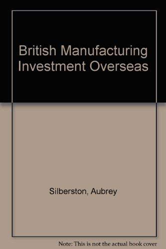 9780416394900: British Manufacturing Investment Overseas