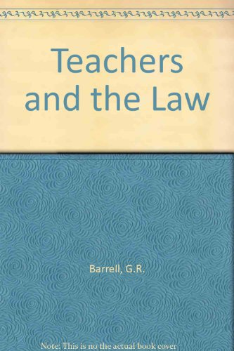 Teachers and the Law (0416395309) by G.R. Barrell; John Partington