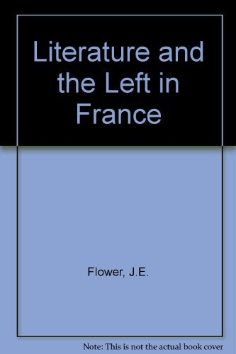 9780416396409: Literature and the Left in France (University paperback)