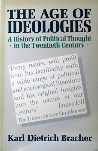 Age of Ideologies a History of Political: Bracher, Karl Dietri