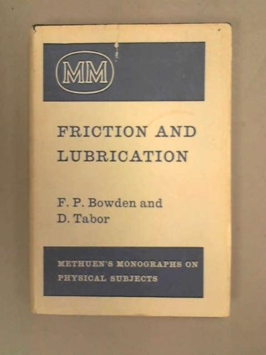 9780416406306: The Friction and Lubrication of Solids (Monographs on Physical Subjects)