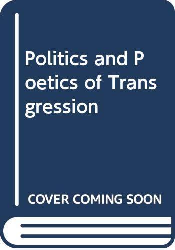 9780416415704: Politics and Poetics of Transgression