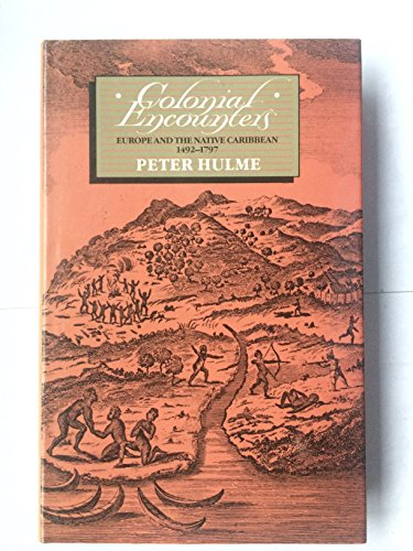 9780416418606: Colonial Encounters: Europe and the Native Caribbean, 1492-1797