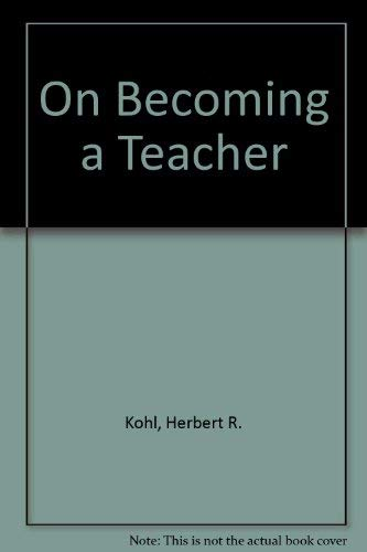 9780416420104: On Becoming a Teacher
