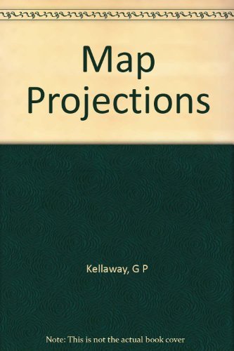 Map Projections: George P. Kellaway