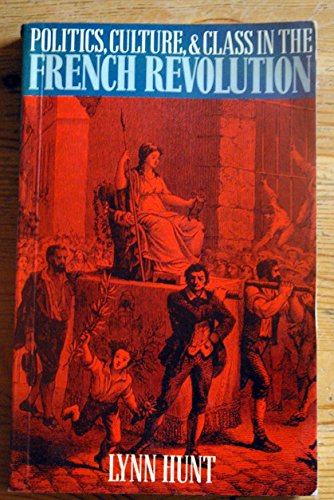 9780416425406: Politics, Culture and Class in the French Revolution