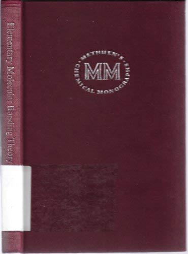9780416426809: Elementary Molecular Bonding Theory (Monographs on Chemical Subjects)