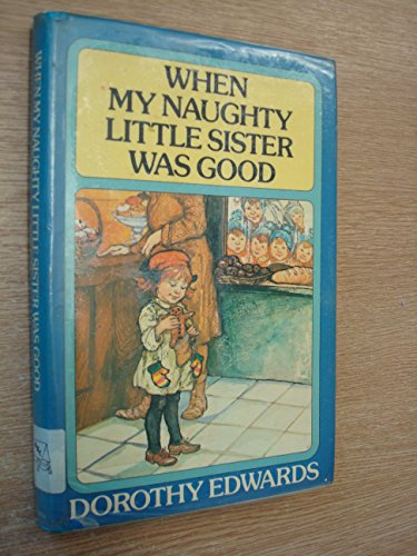 9780416427103: When My Naughty Little Sister Was Good (Read Aloud Books)