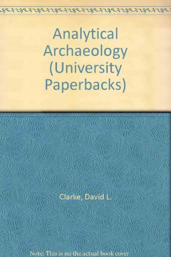 9780416428308: Analytical Archaeology (University Paperbacks)
