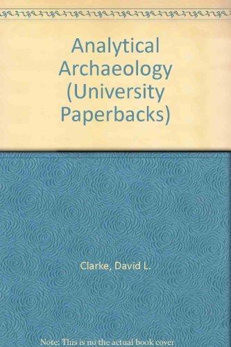 9780416428308: Analytical Archaeology (University Paperbacks)