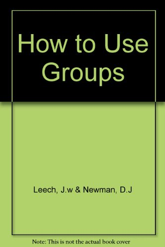 9780416428902: How to Use Groups (Monographs on Physical Subjects)