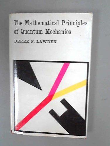 9780416434606: The Mathematical Principles of Quantum Mechanics