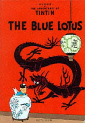 The Adventures of Tintin: The Blue Lotus- 1st Edition from Methuen