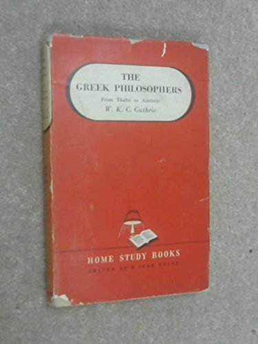 9780416445503: Greek Philosophers from Thales to Aristotle