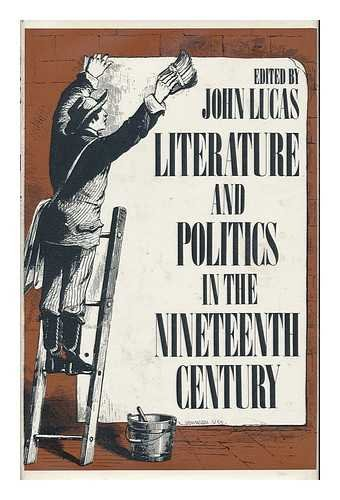 Literature and Politics in the Nineteenth Century: Lucas, John