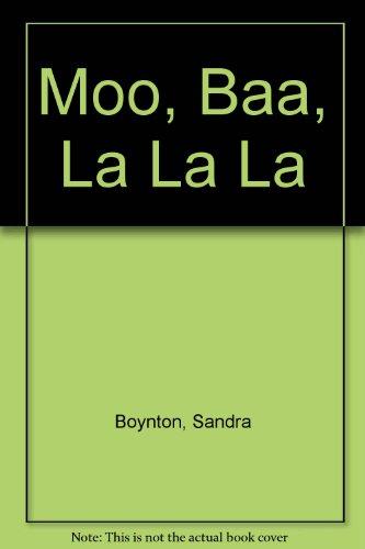 9780416454901: Moo, Baa, La La La