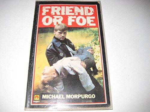 9780416456400: Friend or Foe