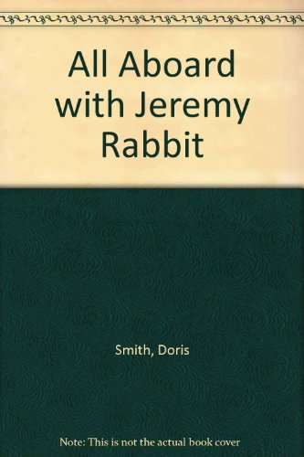 9780416456608: All Aboard with Jeremy Rabbit