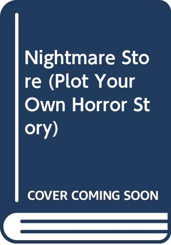 9780416458602: Nightmare Store (Plot Your Own Horror Story)
