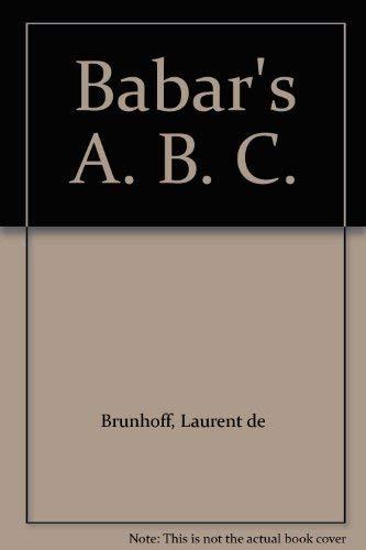 9780416459807: Babar's A. B. C.