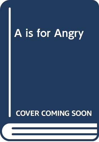 9780416468502: A is for Angry