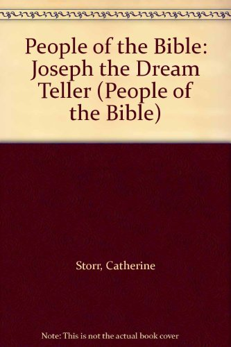 Joseph the Dreamteller (People of the Bible) (0416470300) by Storr, Catherine