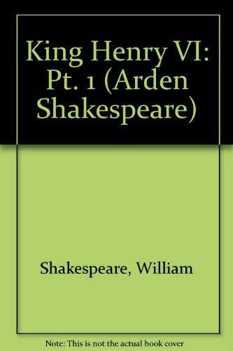 9780416472004: King Henry VI (Arden Shakespeare) (Pt. 1)
