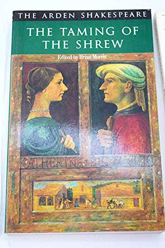9780416475807: The Taming of the Shrew (The Arden Shakespeare. Third Series)