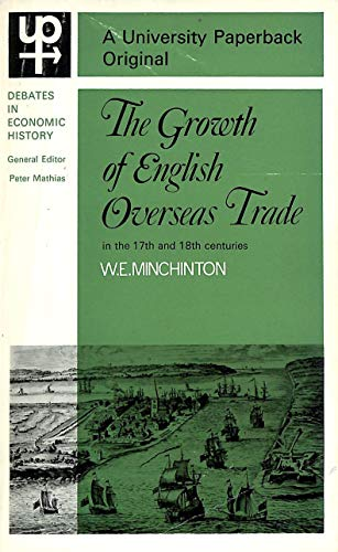 9780416479805: The Growth of English Overseas Trade in the Seventeenth and Eighteenth Centuries