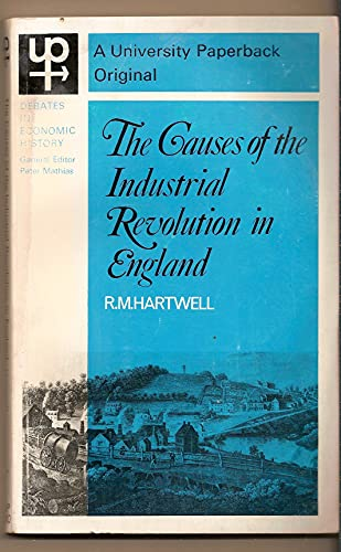 9780416480009: Causes of the Industrial Revolution in England (University Paperbacks)