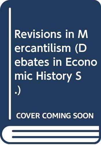 9780416480900: Revisions in Mercantilism (Debates in Economic History)