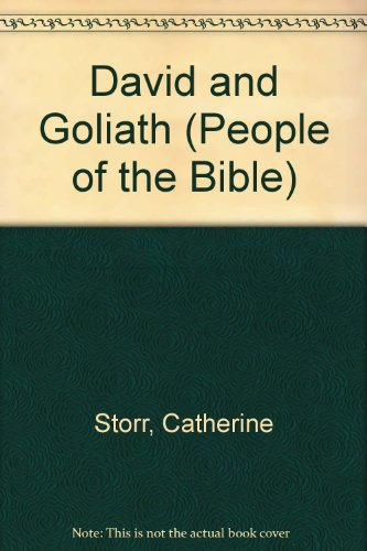 People of the Bible: David and Goliath (People of the Bible) (9780416492200) by Catherine Storr; Chris Molan