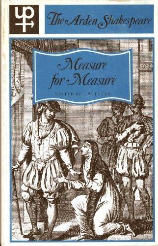 Measure for Measure (Arden Shakespeare): William Shakespeare, J.